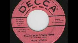 Chuck Bowers - Till My Baby Comes Home