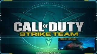 Call of Duty®: Strike Team - Walkthrough - Mission 6: A Dish best served Cold