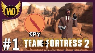 [OLD]Let's Play Team Fortress 2 - Spy (1/3)