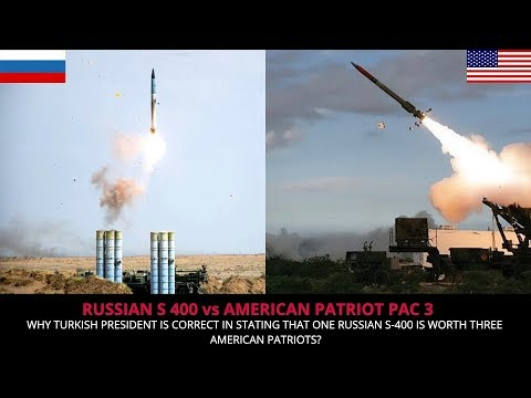 AS PER TURKISH PRESIDENT ONE S 400 IS EQUAL TO 3 PATRIOT MISSILE DEFENSE !!