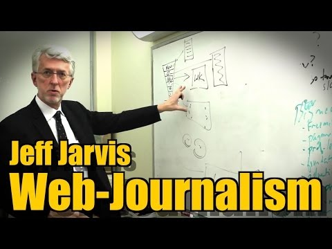 Jeff Jarvis Web Journalism