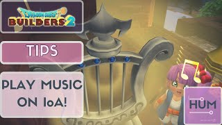 Dragon Quest Builders 2 - Tips - Play Music Anywhere on Your Island of Awakening!