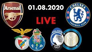 Арсенал Челси Бенфика Порту Аталанта Интер Смотрю матчи 01 08 2020