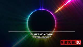MIX EXITOS AGUA MARINA 2020 DJ MAXIMO ACOSTA