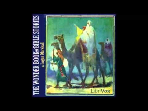 The Wonder Book of Bible Stories (FULL Audiobook)