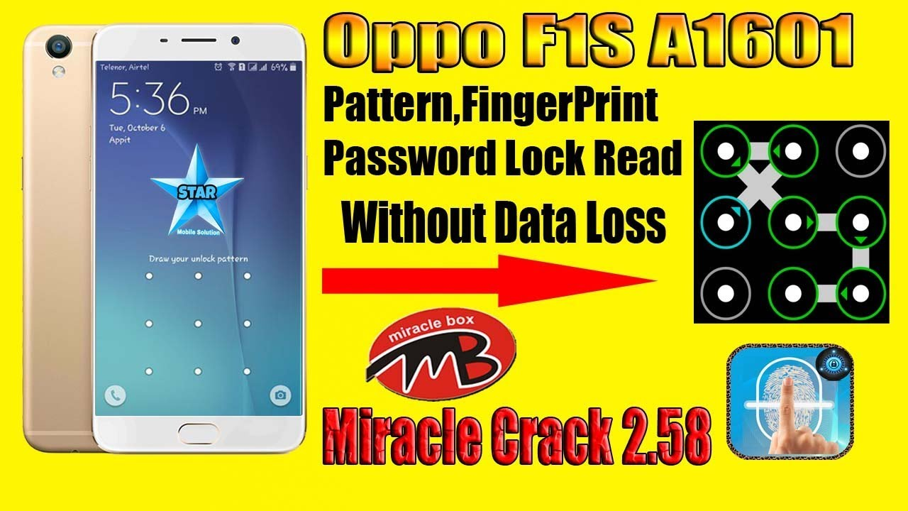Oppo F1S (A1601) Pattern Lock Read Miracle Box 2 58 | Oppo F1s Pin  Code/Screen Lock Remove Miracle by Star Mobile Solution
