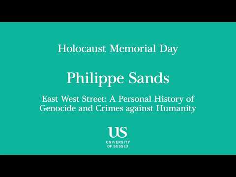 Holocaust Memorial Day at Sussex 2018 - 'The Power of Words' - Philippe Sands