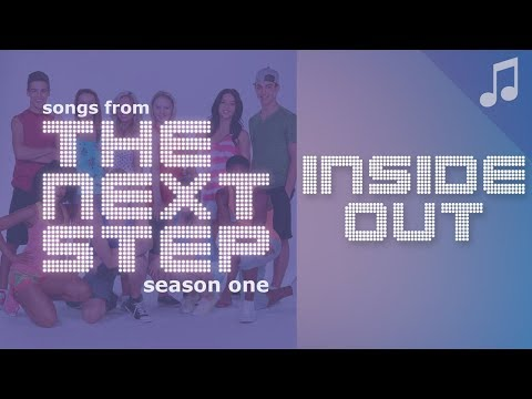 """""""Inside Out"""" - Songs from The Next Step"""