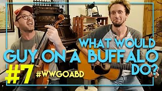 What Would Guy on a Buffalo Do - Episode 7