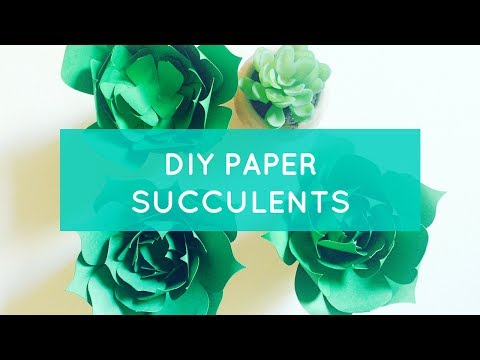 How To: DIY Paper Succulents