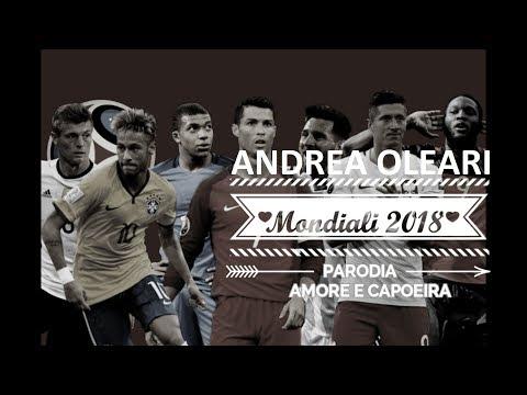 MONDIALI 2018 PARODIA UFFICIALE - Amore e capoeira (Takagi & Ketra, Giusy Ferreri)