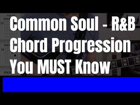 Common Soul - R&B Chord Progression You MUST Know