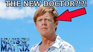 Kris Marshall is the New Doctor?!?! - News from the Matrix 5