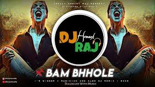 Bam Bhole | By DeeJay Hemant Raj | Viruss | Bholenath Song