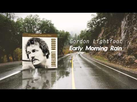 Gordon Lightfoot - Early Morning Rain