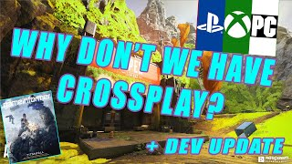 Why Don't We Have Crossplay? + Dev Update on Crossplay
