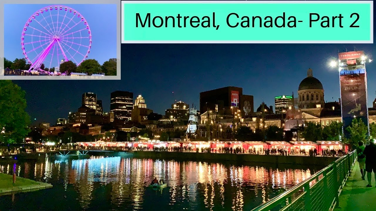 Montreal Travel Vlog -Part 2 | Old Montreal | Place Jacques Cartier | Canada Vlogs | Ferris Wheel
