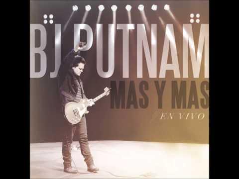 Bj Putnam - Más y Más (En Vivo)