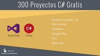 300 Proyectos en C# | Gratis Código Fuente