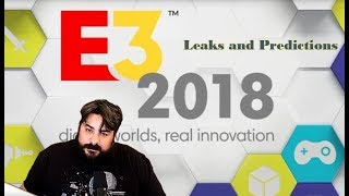 E3 2018 Leaks and Predictions