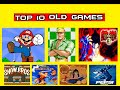 Top 10 old games 2016