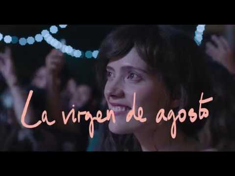 LA VIRGEN DE AGOSTO - Tráiler Oficial