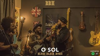 O SOL (Vitor Kley) BLUES BLACK HOME - Cover