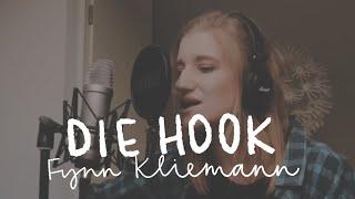 Die Hook (Cover) - Fynn Kliemann | Sarah Ida