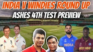India v Windies Round Up | Ashes 4th Test Preview | Caught Behind