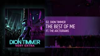 Dion Timmer - The Best of Me (Official Audio)