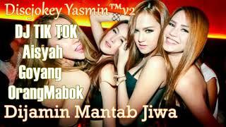 Aisyah Goyang Orang Mabok DJ Tik Tok Original 2018
