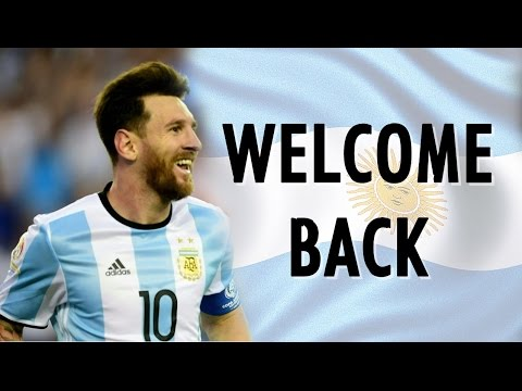 Lionel Messi - Argentina Is My Everything - Welcome Back | HD