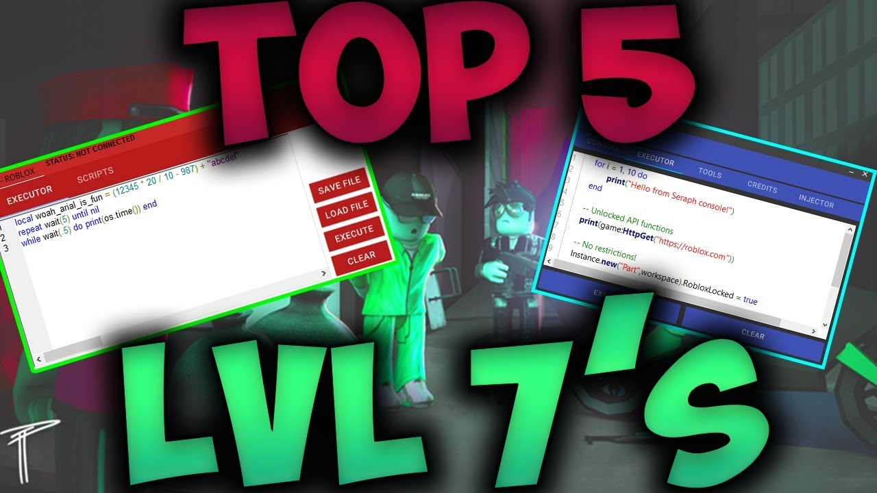TOP 5 LVL 7'S IN ROBLOX / SERAPH, QTX, SYNAPSE!!!+ by [Flufstar]