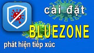 Cài đặt BLUEZONE – phát hiện tiếp xúc screenshot 1