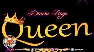 Dinero Rage - Queen - February 2019