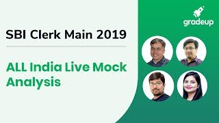 SBI Clerk Main All India Mock (7th August-8th August):Live video analysis
