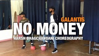 Galantis - No Money (Official Video) | Dance Video | Harsh Bhagchandani Choreography