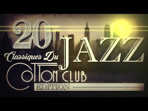 20 Classiques Du Jazz - Cotton Club Edition