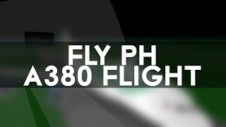FlyPH Flight - ROBLOX - Airbus A380