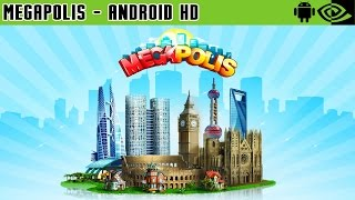Megapolis - Gameplay Nvidia Shield Tablet Android 1080p (Android Games HD)