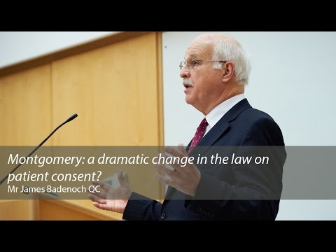 Montgomery: A Dramatic Change In The Law On Patient Consent?: James Badenoch QC