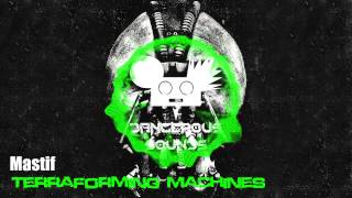 ▲Drum & Bass▲ Mastif - Terraforming Machines