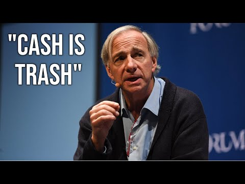 Why Ray Dalio Says Cash Is Trash In 2020