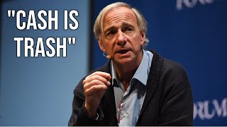 """Why Ray Dalio Says """"Cash Is Trash"""" In 2020"""