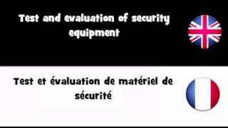 APPRENDRE L'ANGLAIS = Test et évaluation de matériel de sécurité