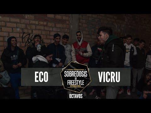 ECO Vs VICRU - 8avos #SOBREDOSISDEFREESTYLE