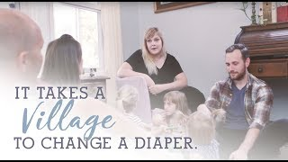 It takes a Village to Change a Diaper