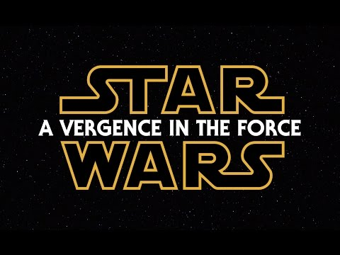 Star Wars: A Vergence in the Force Episodes IIII Fanedit