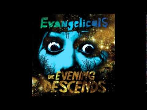 Evangelicals - Midnight Vignette mp3