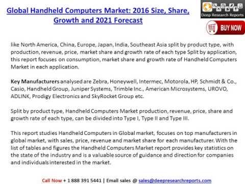 Global Handheld Computers Market Trends 2016-2021 Industry Forecast